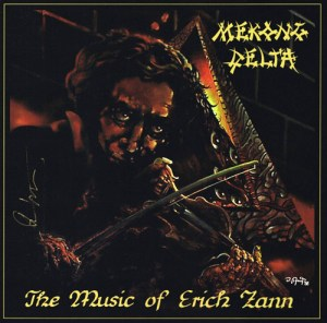 MEKONG_DELTA_The_Music_of_Erich_Zann