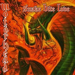 MOTÖRHEAD_Snake_Bite_Love