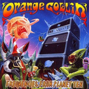 ORANGE_GOBLIN_Frequencies_from_PlanetTen