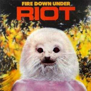 RIOT_Fire_Down_Under
