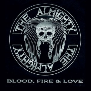 THE_ALMIGHTY_Blood,_Fire_and_Love