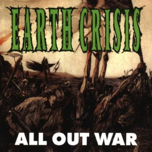 EARTH_CRISIS_All_Out_War