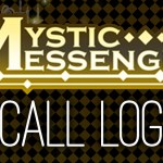 Mystic Messenger – Call Log and Suggested Call Times