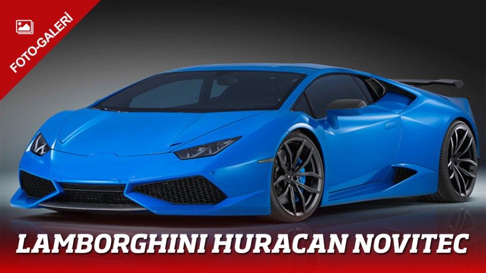 FOTO GALERİ: Lamborghini Huracan Novitec | Otomobilkolik