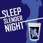 スリープスレンダーナイトは就寝時専用のアミノ酸ダイエットサプリ!