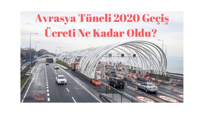 How Much Was the Eurasia Tunnel Toll