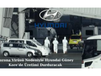 Hyundai to Stop Production in South Korea Due to Corona Virus