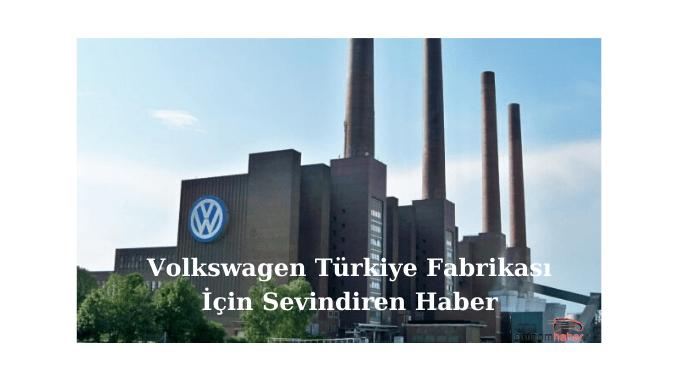 News to cheer Volkswagen Factory Turkey