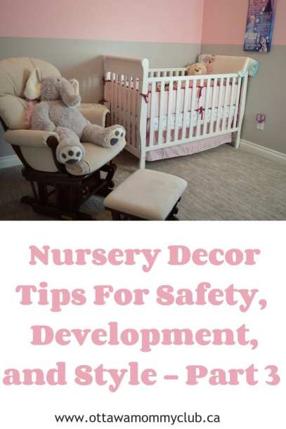Nursery Decor Tips For Safety, Development, and Style - Part 3
