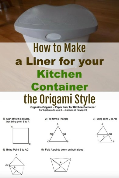 How to Make a Liner for your Kitchen Container the Origami Style