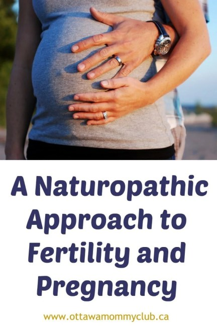 A Naturopathic Approach to Fertility and Pregnancy