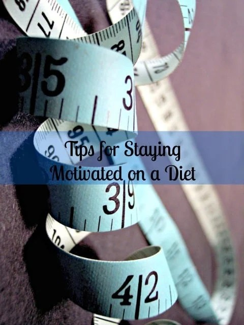 how to stay motivated on diet
