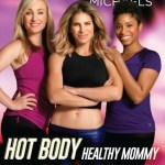 Get Back on Track with Jillian Michaels: Hot Body Healthy Mommy #Review #Giveaway ~ CAN 05/11