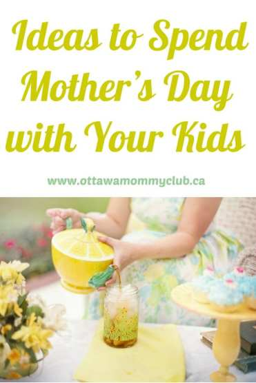Ideas to Spend Mother's Day with Your Kids