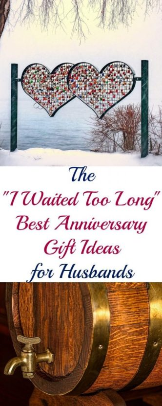 """The """"I Waited Too Long"""" Best Anniversary Gift Ideas for Husbands"""