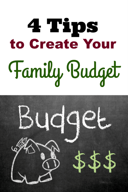 4 Tips to Create Your Family Budget