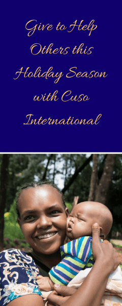 Give to Help Others this Holiday Season with Cuso International