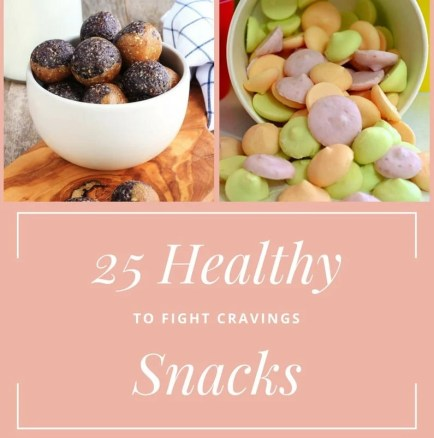 25 Healthy Snack Ideas to Fight Cravings