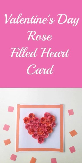 Valentine's Day Rose Filled Heart Card
