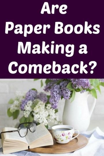 Are Paper Books Making a Comeback?