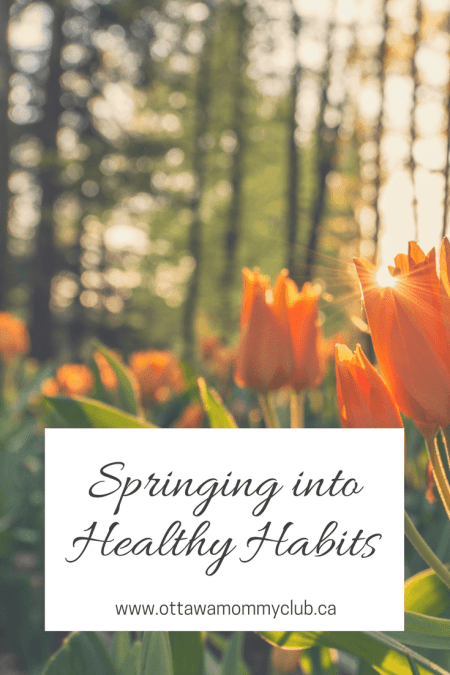 Springing into Healthy Habits!