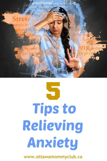 5 Tips to Relieving Anxiety