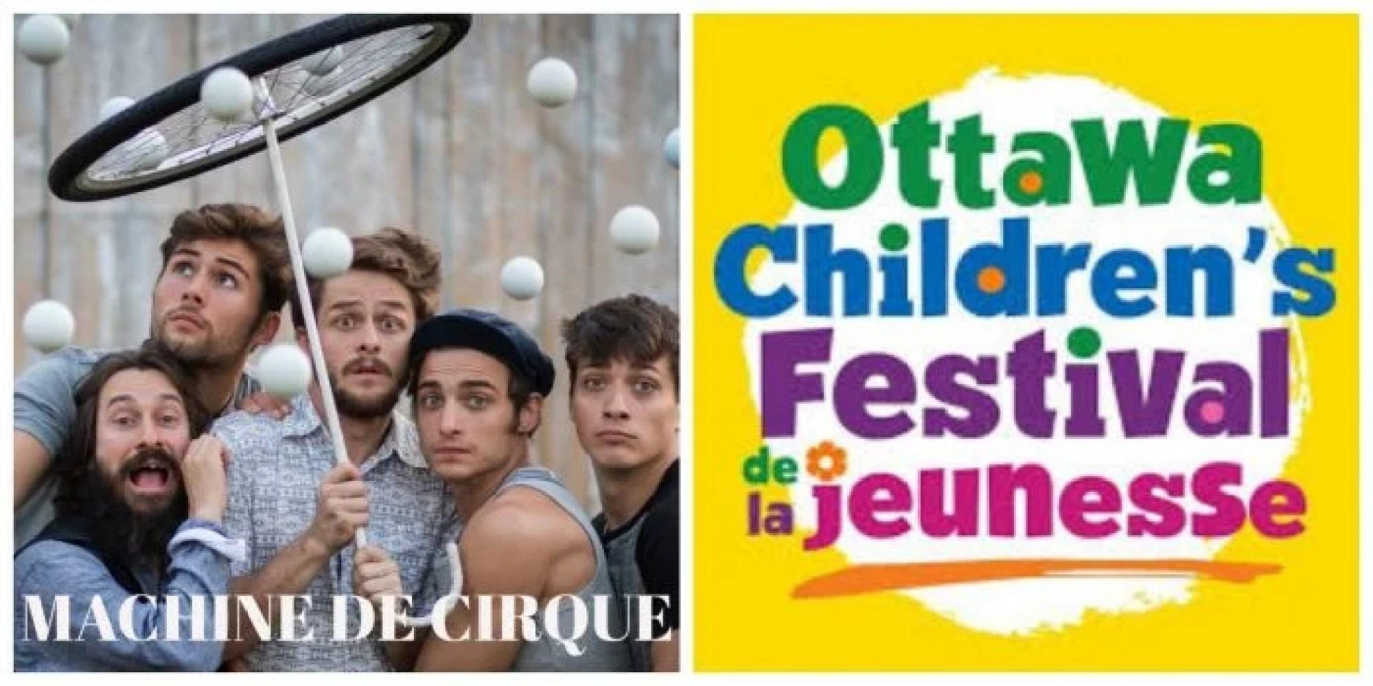 Machine De Cirque - Ottawa Children's Festival