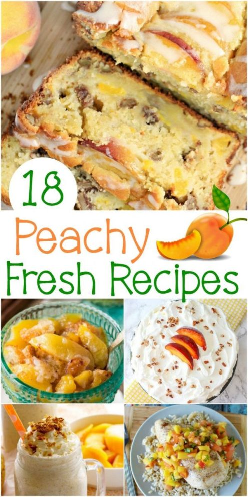 18 Peachy Fresh Recipes