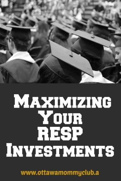 Maximizing Your RESP Investments