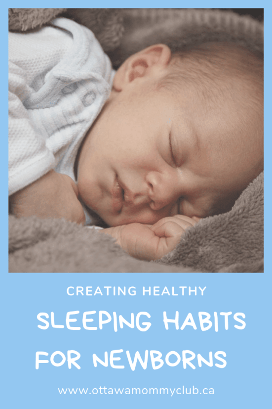 Creating Healthy Sleep Habits For Newborns