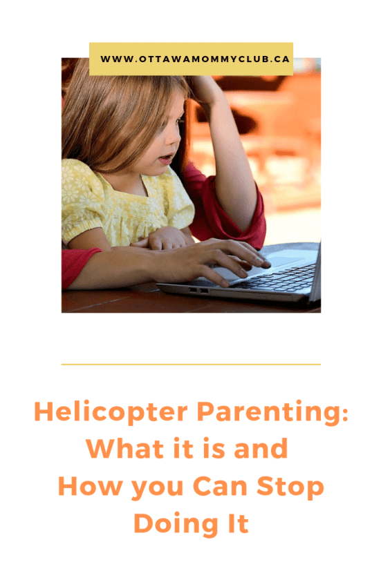 Helicopter Parenting_ What it is and How you Can Stop Doing It