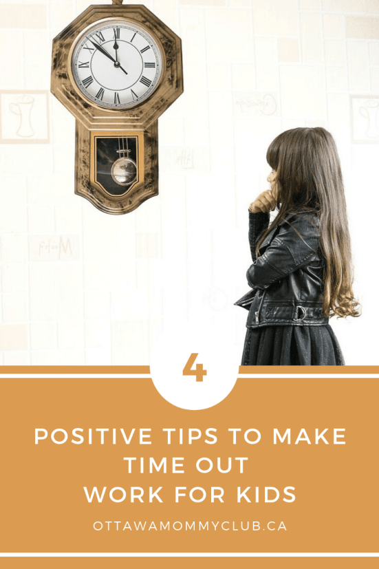 Positive Tips to Make Time Out Work for Kids