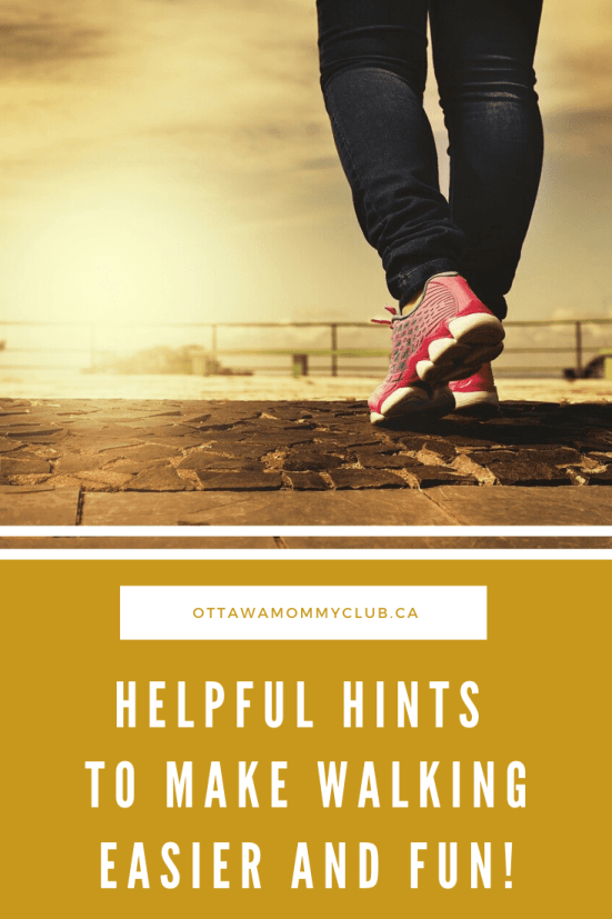Helpful Hints to Make Walking Easier and Fun!