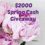 $2000 Spring Cash Giveaway ~ Worldwide 04/30