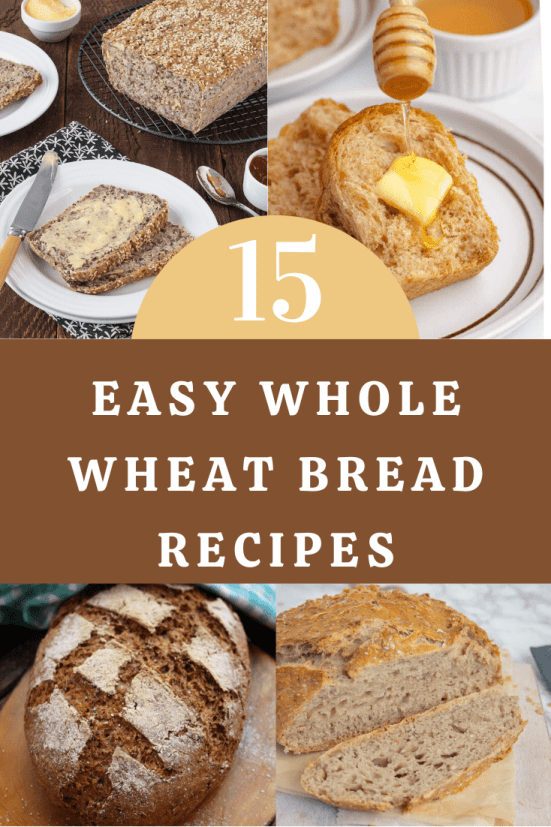Easy Whole Wheat Bread Recipes
