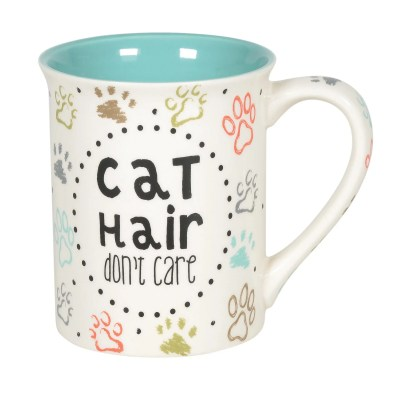Cat Hair Don't Care Mug by Our Name Is Mud - 6005722