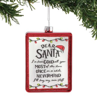 Otto's Granary Dear Santa Been Good Ornament by Izzy & Oliver