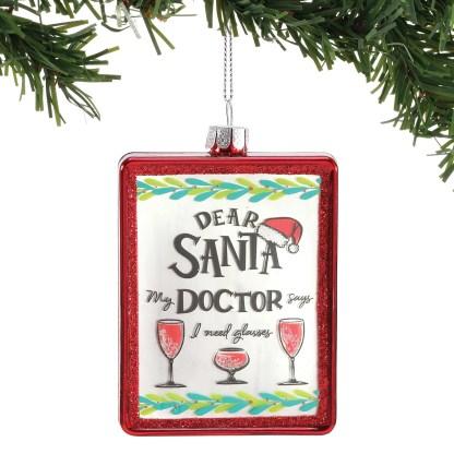 Otto's Granary Dear Santa Doctor Says Ornament by Izzy & Oliver