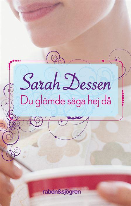 """""""Du glömde säga hej då"""" av Sarah Dessen"""