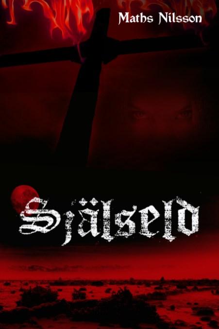 """""""Själseld"""" av Maths Nilsson"""