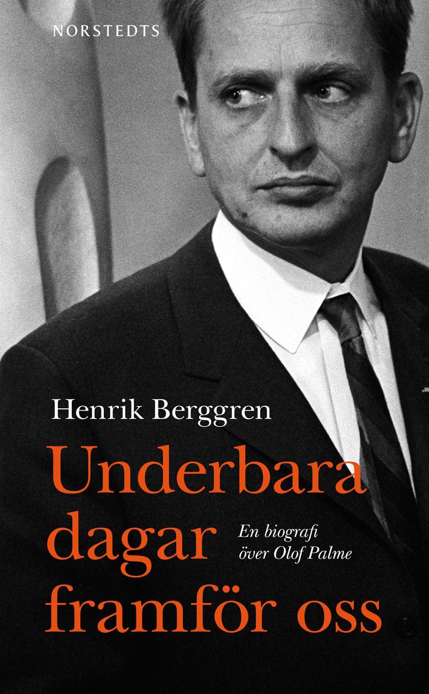 Underbara dagar framför oss av Henrik Berggren