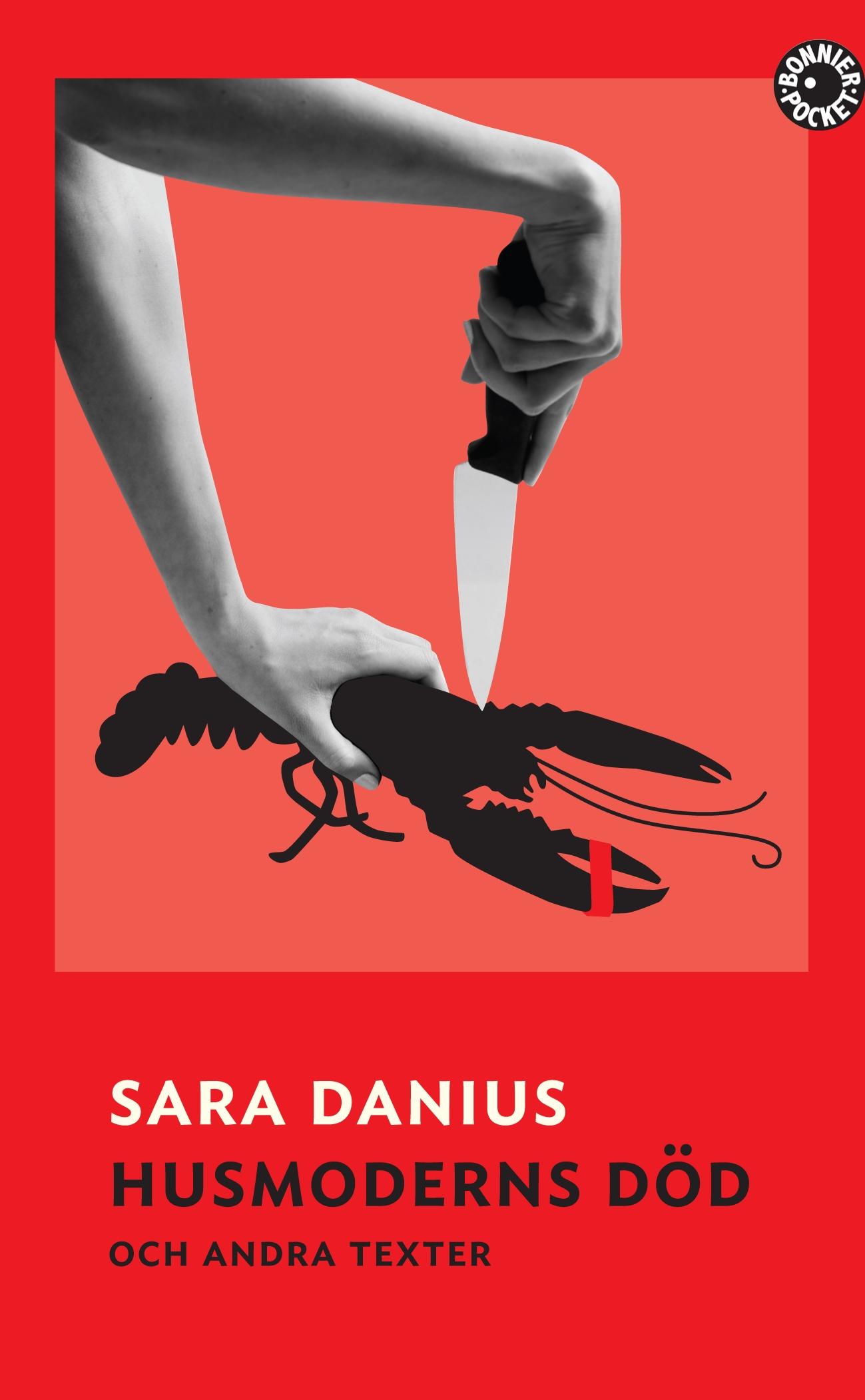 Husmoderns död och andra texter av Sara Danius