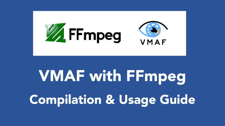 VMAF in FFmpeg – Installation and Usage Guide for Ubuntu