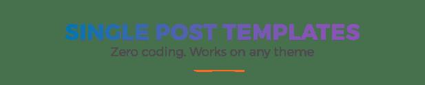 Post Custom Templates Pro - WordPress plugin - 1