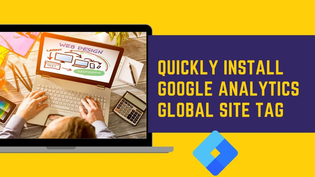 Quickly Install Google Analytics Global Site Tag