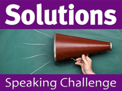 Solutions Speaking Challenge