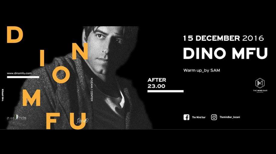 DINO MFU στο «The Mind» bar στην Κοζάνη, την Πέμπτη 15 Δεκεμβρίου