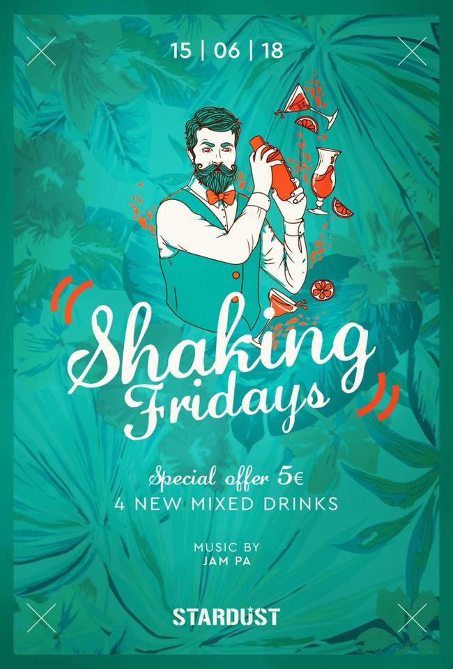 Shaking Fridays στο Stardust All Day Bar στην Καστοριά, την Παρασκευή 15 Ιουνίου