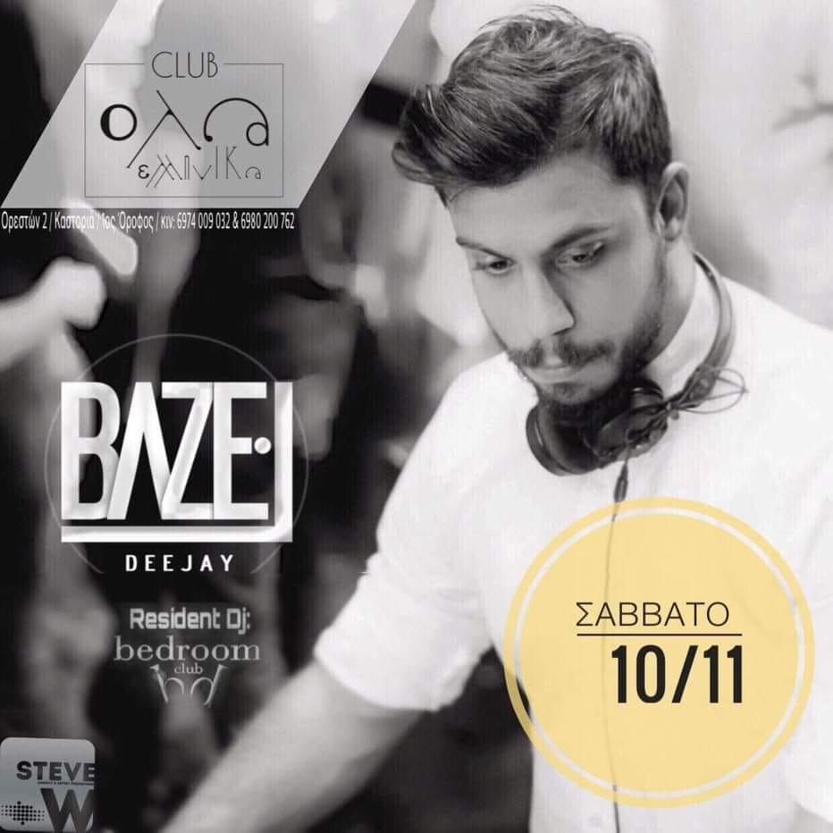 Dj Bazel οn the decks στο club Όλα Ελληνικά στην Καστοριά, το Σάββατο 10 Νοεμβρίου