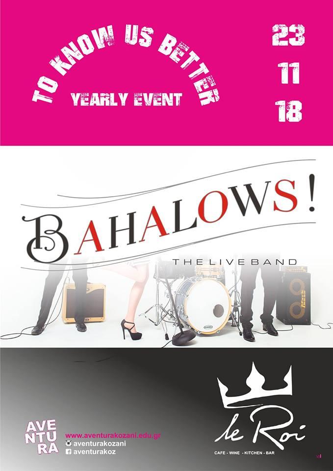 The Bahalows band live στο Le Roi bar στην Κοζάνη, την Παρασκευή 23 Νοεμβρίου